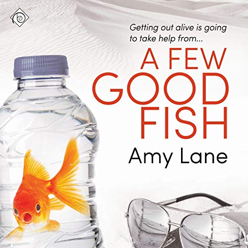 A Few Good Fish Audiobook By Amy Lane cover art