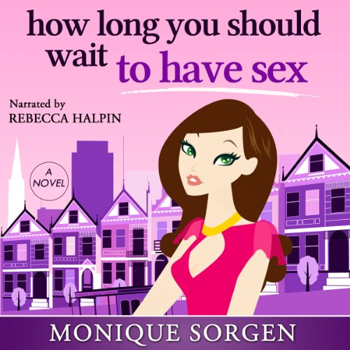How Long You Should Wait to Have Sex audiobook cover art