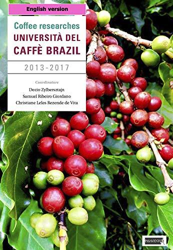 Coffee researches: Pesquisa em café (versão em inglês-English version) (English Edition)