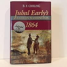 Jubal Early's Raid on Washington: 1864