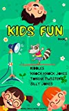 Kids fun book: A fun riddles, knock knock jokes , tongue twisters