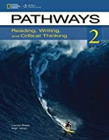 Pathways 2A: Reading, Writing, and Critical Thinking: Split Level A