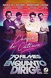 Choque de cultura: 79 filmes para assistir enquanto dirige (Portuguese Edition)
