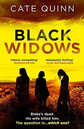 Black Widows: Blakes dead. His wife killed him. The question is… which one? (English Edition)