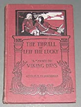 Thrall of Leif the Lucky a Story of Viki