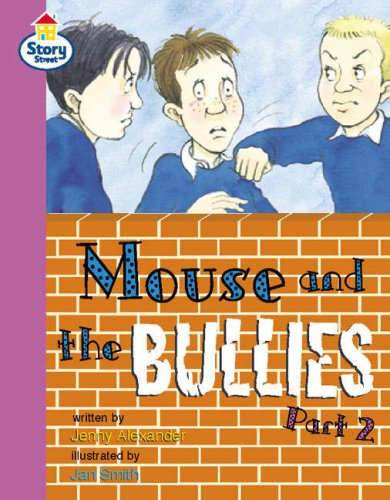 Story Street Fluent Step 12: Mouse and the Bullies Part 2 (Pack of Six)