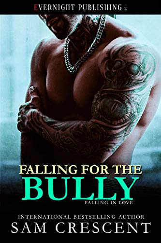 Falling for the Bully (Falling in Love Book 3)