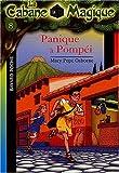 La Cabane magique, tome 8 - Panique à Pompéi by Mary Pope Osborne (2003-01-01) - 01/01/2003