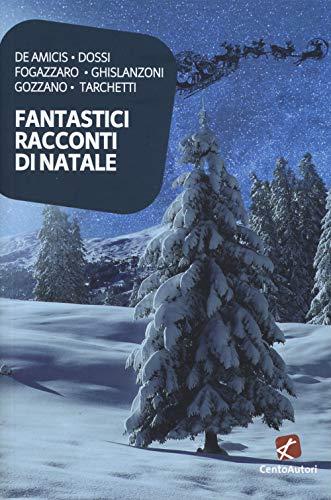 Fantastici racconti di Natale
