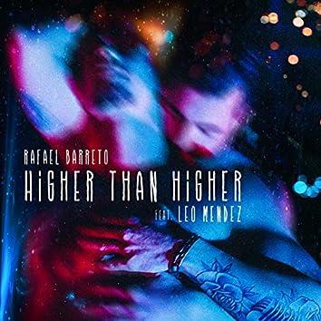 Higher Than Higher