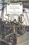 Lieutenant Hornblower (Hornblower Saga (Prebound))