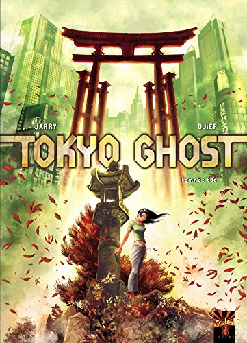 Tokyo Ghost T02: Edo