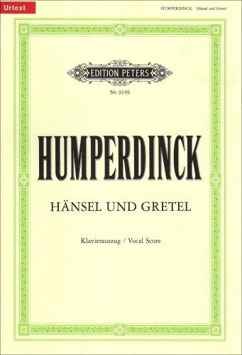 Hänsel und Gretel (Oper in 3 Akten): Märchenspiel in drei Bildern / Klavierauszug