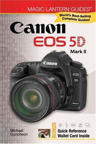 Canon EOS 5D Mark II (Magic Lantern Guides)