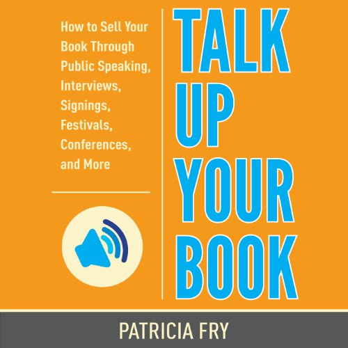 Talk Up Your Book audiobook cover art
