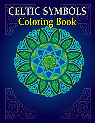 Celtic Symbols Coloring Book: Irish Mythology Art for Adult Relaxation | Colouring Patterns, Knots and More