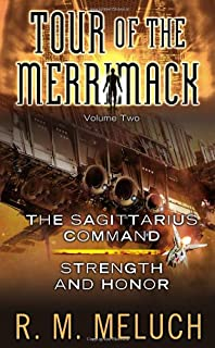 Tour of the Merrimack, Volume Two: The Sagittarius Command/Strength and Honor