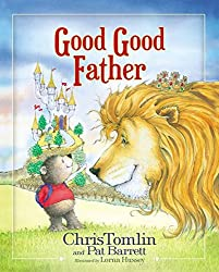 """Good, Good Father"" Book for Children"