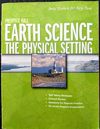 Compare Textbook Prices for Prentice Hall Earth Science: The Physical Setting : Brief Review for NY Earth  ISBN 9780133647600 by Callister, Jeffery C.