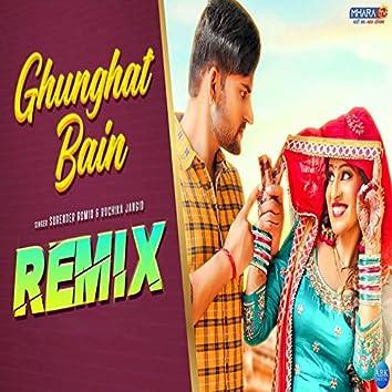 Ghunghat Bain (Remix Version)