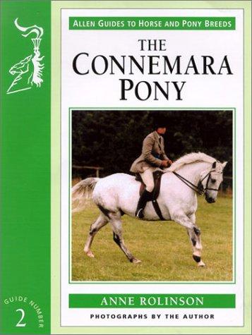 The Connemara Pony (Allen Guides to Horse & Pony Breeds)