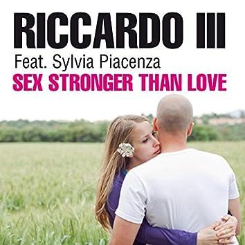 Sex Stronger Than Love (feat. Sylvia Piacenza)