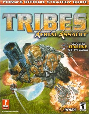 Tribes Aerial Assault: Prima's Official Strategy Guide