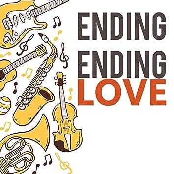 Ending Ending Love