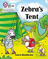 Zebra's Tent: Phase 4 (Big Cat Phonics for Little Wandle Letters and Sounds Revised)