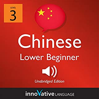 Learn Chinese - Level 3: Lower Beginner Chinese audiobook cover art