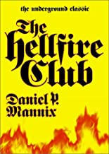 The Hell Fire Club (The Underground Classic)