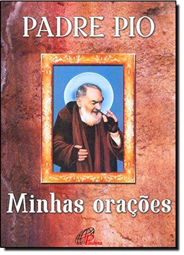 Padre Pio - Minhas Orações