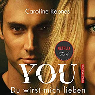 YOU - Du wirst mich lieben     Joe Goldberg 1              By:                                                                                                                                 Caroline Kepnes                               Narrated by:                                                                                                                                 Gösta Barthelmes                      Length: 14 hrs and 58 mins     1 rating     Overall 3.0