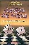 Juegos De Mesa/table Games: Los Mas Populares, Historias Y Reglas/the Most Popular, Stories And Regulations
