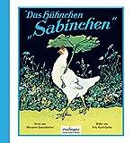 Das Hühnchen Sabinchen - Marianne Speisebecher