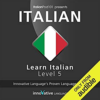 Learn Italian with Innovative Language's Proven Language System - Level 05: Advanced audiobook cover art