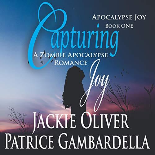 Capturing Joy Audiobook By Jackie Oliver cover art