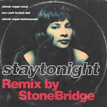 Stay Tonight (StoneBridge Remix)