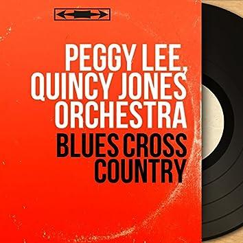 Blues Cross Country (Mono Version)