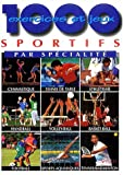 1000 exercices et jeux sportifs par spécialités