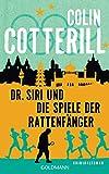 Colin Cotterill: Dr. Siri und die Spiele der Rattenfänger