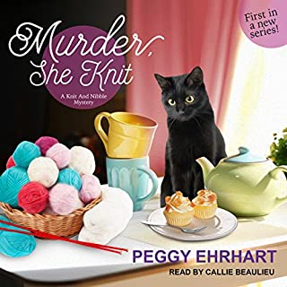 Murder, She Knit     Knit and Nibble Mystery Series, Book 1              By:                                                                                                                                 Peggy Ehrhart                               Narrated by:                                                                                                                                 Callie Beaulieu                      Length: 7 hrs and 24 mins     37 ratings     Overall 3.9