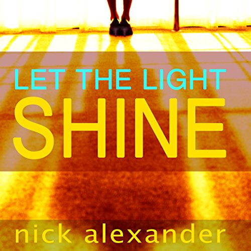 Let the Light Shine audiobook cover art