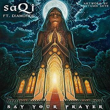 Say your prayer