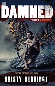 The Damned: Volume 2 by [Kristy Berridge]