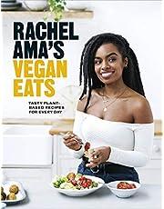 Rachel Ama's Vegan Eats: Tasty plant-based recipes for every day (English Edition)