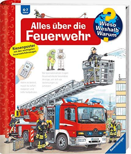 Alles über die Feuerwehr (Wieso? Weshalb? Warum?, Band 2)