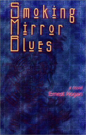 Image of Smoking Mirror Blues (Wordcraft Speculative Writers Series)