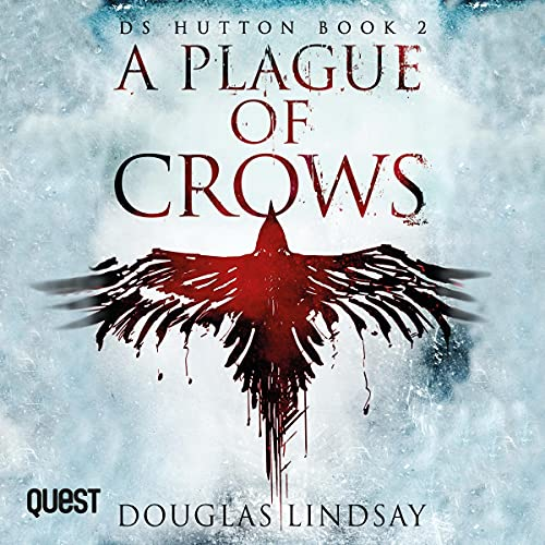 A Plague of Crows Audiobook By Douglas Lindsay cover art