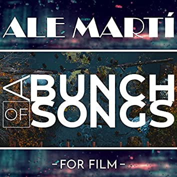 A Bunch of Songs (For Film)
